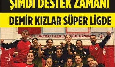 Demir Kızlar Süper Ligde